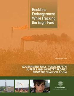 Updated: New Report: Reckless Endangerment while Fracking the Eagle Ford Shale
