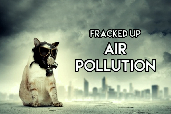 air pollution caused by fracking shale oil and gas development