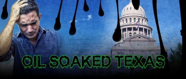 Texas government soaked in oily fracking money
